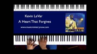 """A Heart That Forgives"" - Kevin LeVar"