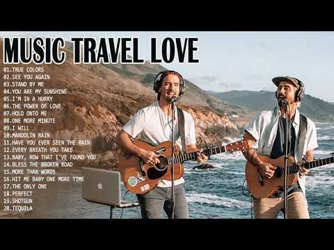 New Love Songs 2021 - Music Travel Love Greatest Hits - Best Love Song Cover By Music Travel Love