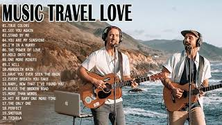 New Love Songs 2021 Travel Love Greatest Hits Best Love Song Cover By Travel Love MP3