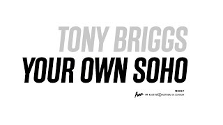 TONY BRIGGS / YOUR OWN SOHO