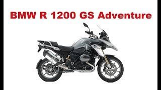 The Best Adventure Motorcycles - BMW R 1200 GS  Adventure 2017 - Test & Review