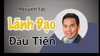 Nguyên Tắc Lãnh Đạo đầu tiên - Nguyễn Đình Luyện - BNI Champion