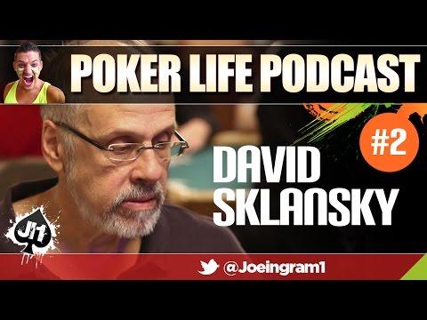 Guest David Sklansky #2 : Poker Life Podcast