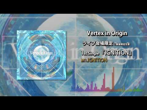 Vertex in Origin1st Single IGNITIONTrailer