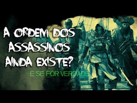 Veja o video – A Ordem dos Assassinos – E SE FOR VERDADE?