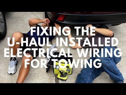 Fixing The U Haul Installed Electrical Wiring For Towing