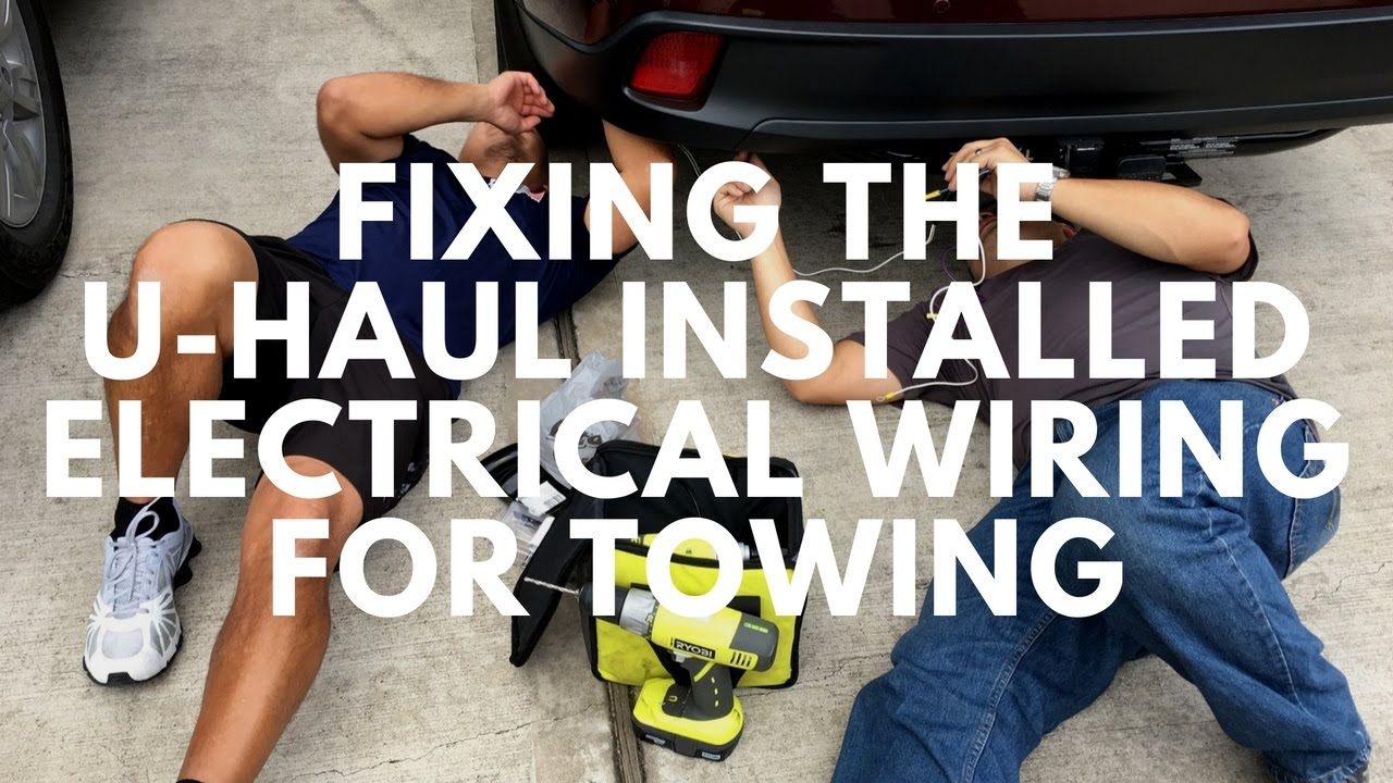 maxresdefault fixing the u haul installed electrical wiring for towing youtube u haul wiring harness installation at fashall.co