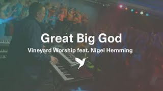Our God Is A Great Big God - Official from the Great Big God Live DVD