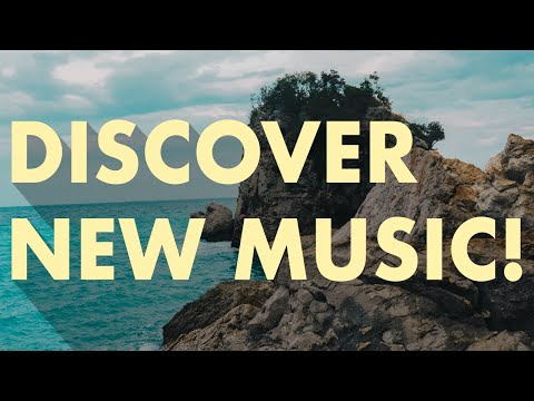 Discover New Music (Edition 15)