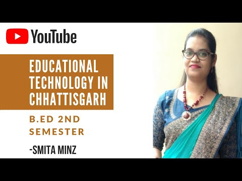 Educational Technology in Chhattisgarh l B.Ed l Educational Technology & Management l Smita Minz