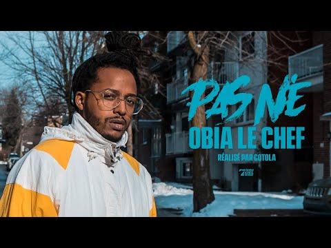 Youtube: Obia le Chef – Pas Né // Vidéoclip officiel