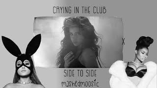 Baixar Crying In The Club X Side To Side - Ariana Grande & Camila Cabello