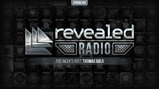 Revealed Radio 020 - Hosted by Thomas Gold