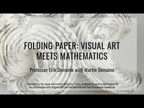 Folding Paper: Visual Art Meets Mathmatics
