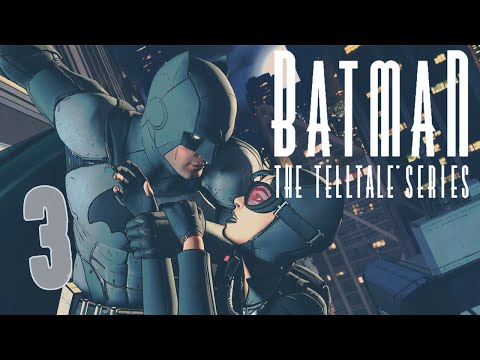 Telltale's Batman: Episode 1 - #3 - Selina Kyle (Telltale Batman Gameplay)