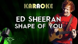 Ed Sheeran – Shape Of You | LOWER Key Karaoke Version Instrumental Lyrics Cover Sing Along