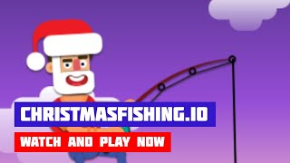 ChristmasFishing.io · Game · Gameplay