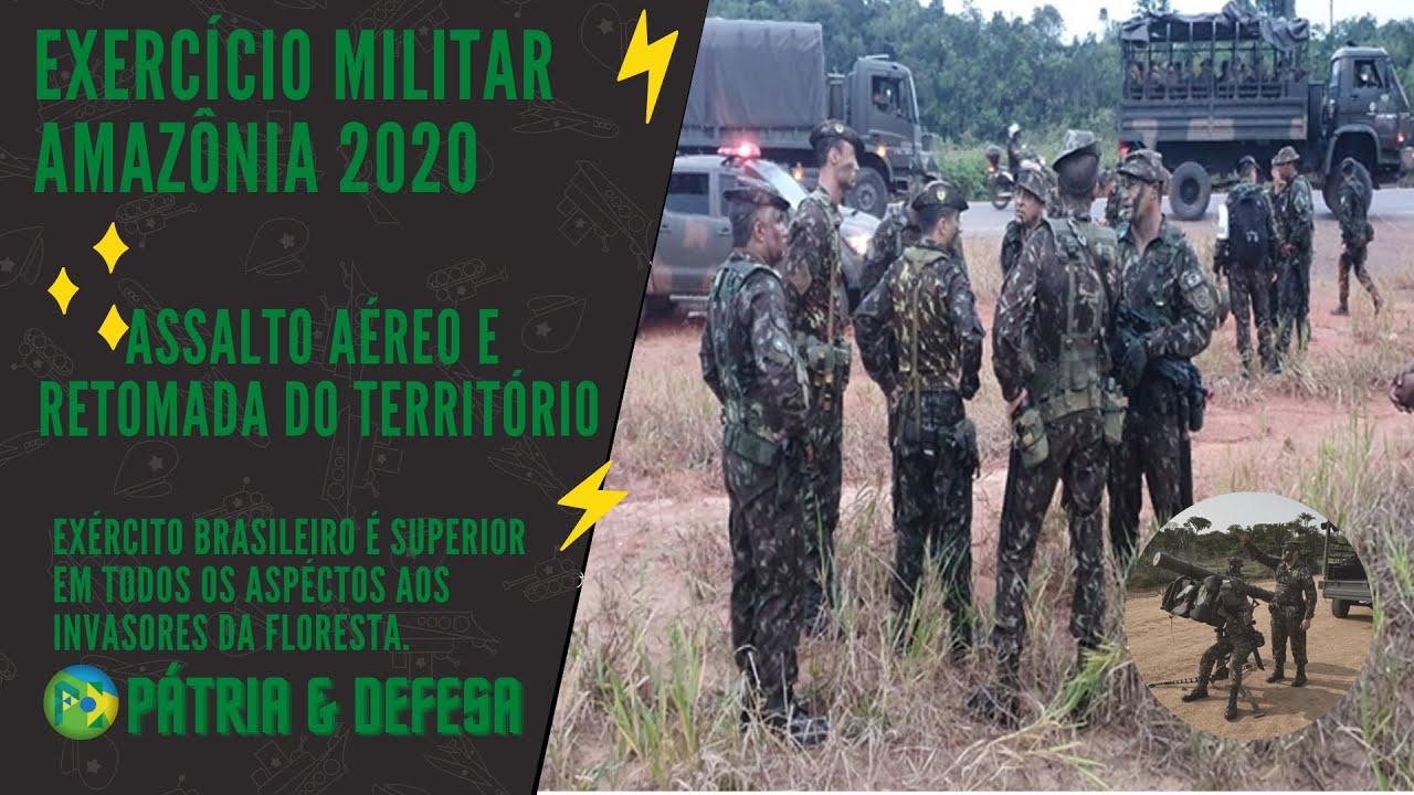 AMAZÔNIA 2020-EXÉRCITO RETOMA ÁREA INVADIDA POR INIMIGOS, COM TROPAS TERRESTRES E AEROTRANSPORTADAS.
