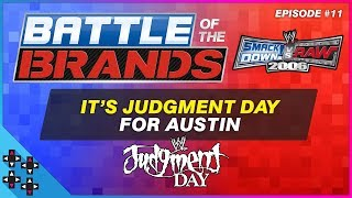 Video Battle of the Brands #11: JUDGMENT DAY is UPON US! - SmackDown vs. Raw 2006 download MP3, 3GP, MP4, WEBM, AVI, FLV Juni 2018