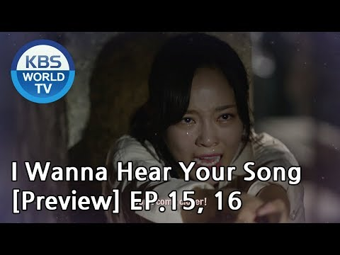 i-wanna-hear-your-song-|-너의-노래를-들려줘-ep.15,-16-[preview]