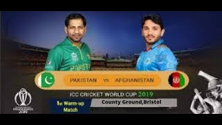 1st Warm Up Pakistan vs Afghanistan CWC 2019 Highlights || Ashes Cricket