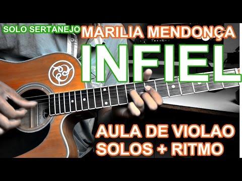 Solo Sertanejo - INFIEL - Marilia Mendonça - (Aula de Violao)