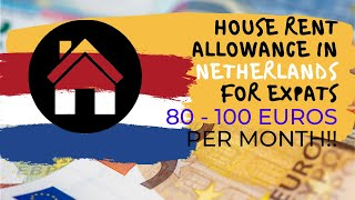 How to apply & get House Rent Allowance in Netherlands 🇳🇱? | Benefits Part 1