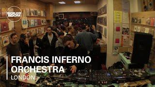 Francis Inferno Orchestra Boiler Room London DJ Set