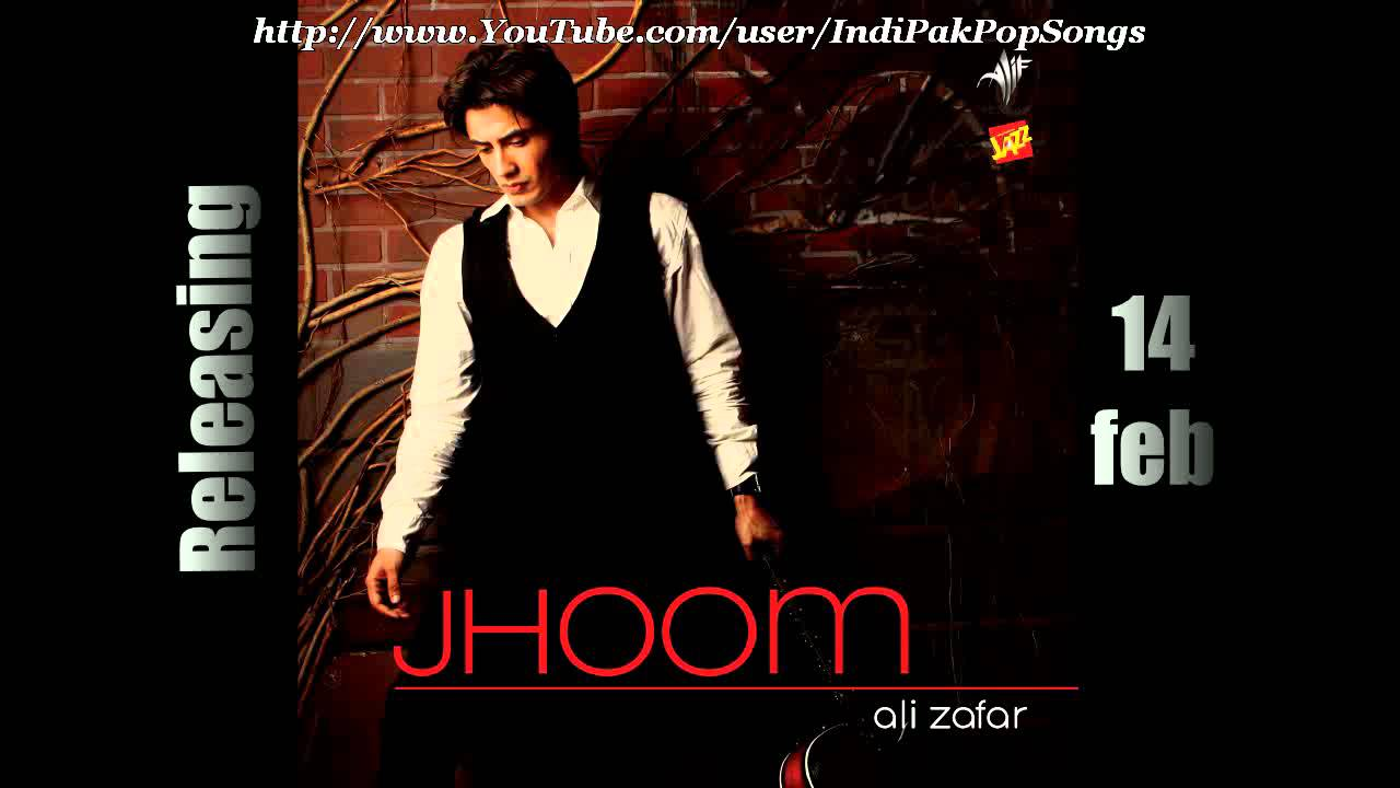 Download Yaar Dadhi Ishq - Ali Zafar - Jhoom (2011) - Yar Dhadhi Ishq - Full Song