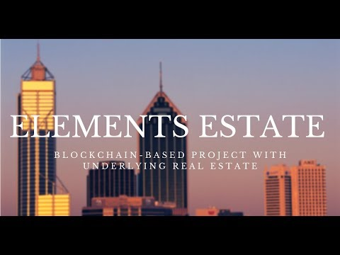 Elements Estate | Blockchain-based project with underlying real estate