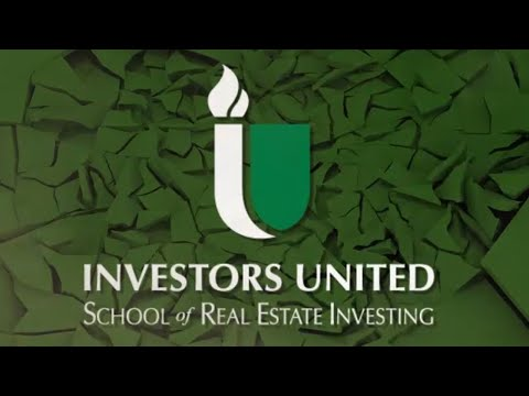 Welcome to Investors United School of Real Estate Investing