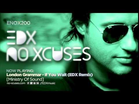 EDX - No Xcuses Episode 200