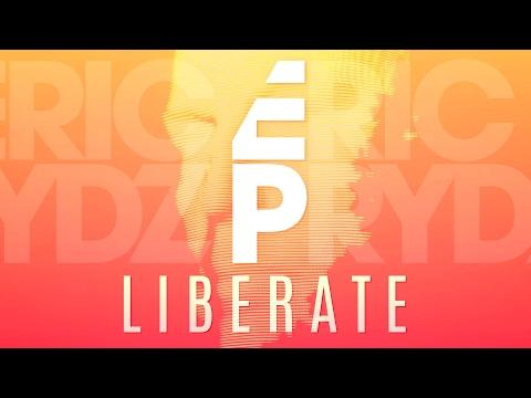 Eric Prydz  Liberate Eric Prydz 2017 Remix