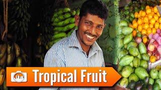 Sri Lanka 6: TROPICAL FRUIT