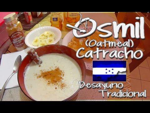 OSMIL, AVENA, OATMEAL HONDURAS ESTILO CASERO Receta completa