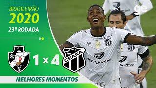 VASCO 1 X 4 CEARÁ | MELHORES MOMENTOS | 23ª RODADA BRASILEIRÃO 2020 | ge.globo