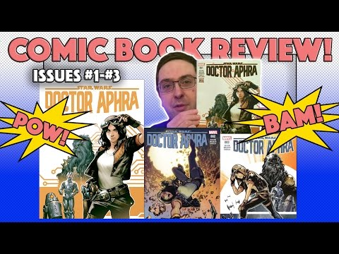 COMIC BOOK REVIEW! - Star Wars Doctor Aphra Issues #1 - #3 - #Marvel #StarWars