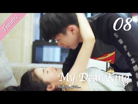 [ENG SUB]08 My Jealousy Boyfriend | My Dear King Theatre