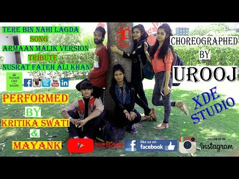 Tere Bin Nahi Lagda   Armaan Malik Version   Dance Cover By Kritika, Swati & Mayank