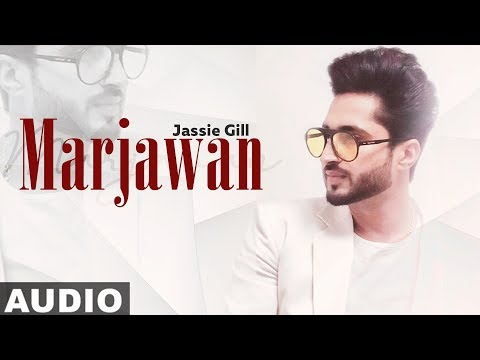 Marjawaan (Full Audio) | Jassi Gill | Latest Punjabi Songs 2019 | Speed Records