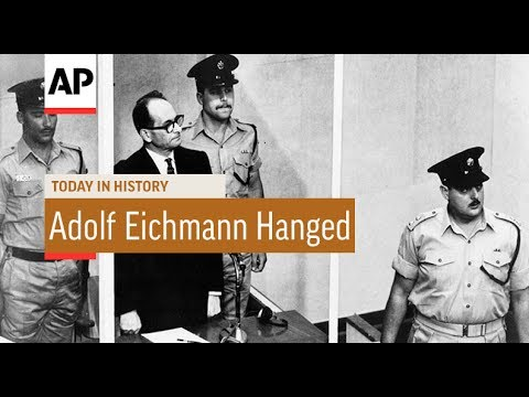 Adolf Eichmann Hanged - 1962 | Today In History | 31 May 17