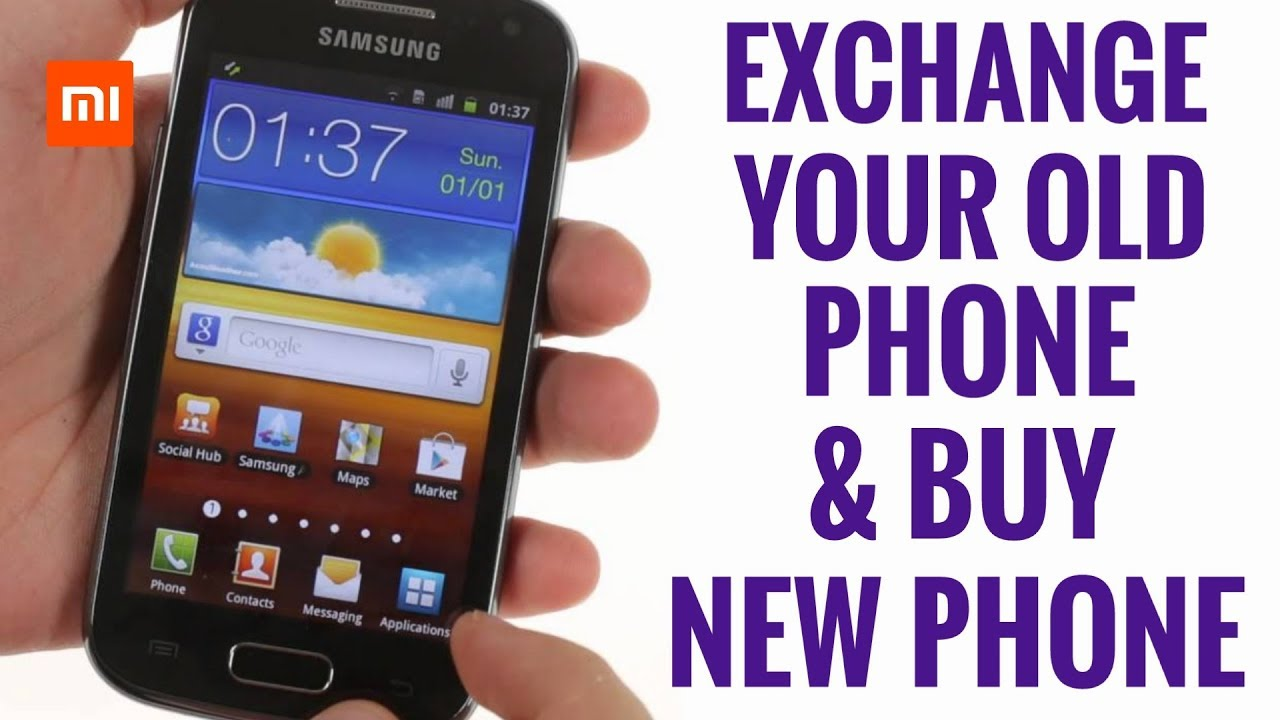 107975b46a1 Exchange Your Old Phone   Buy New Phone