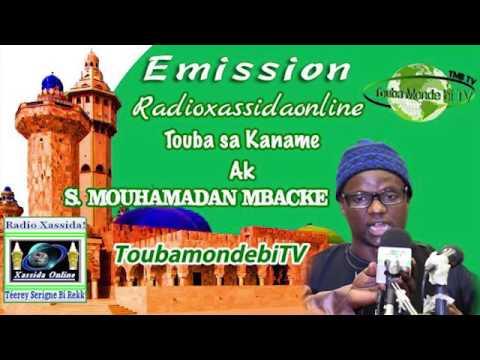 Sen Emission Touba Ca Kaname Radio Xassida Online AK Serigne Makhmoudane mbacke