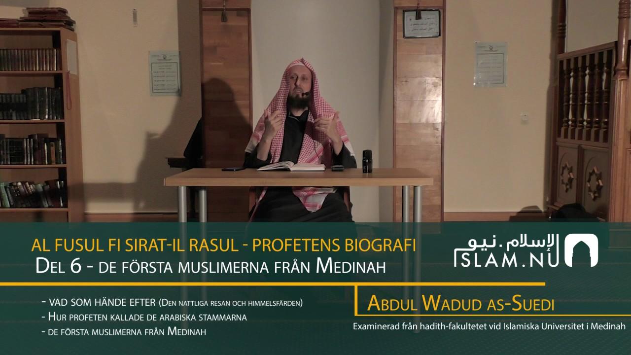 Profetens Biografi | salla Allahu 'alayhi wa sallam | Del 6