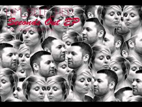 Him Self Her feat. Kieran Fowkes - Inside Out (Tough Love Mix)
