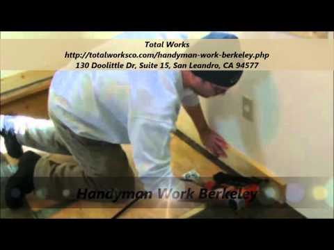 Total Works : Handyman Berkeley, CA