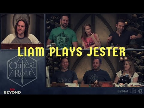 Liam plays Jester (Critical Role 2 episode 14)