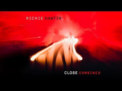 Richie Hawtin - CLOSE COMBINED (GLASGOW, LONDON, TOKYO - LIVE)