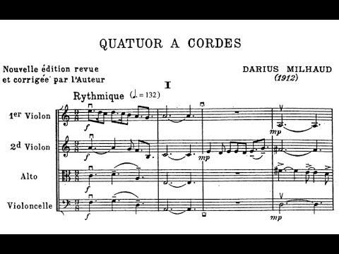 Darius Milhaud - String Quartet No. 1, Op. 5 (1912)