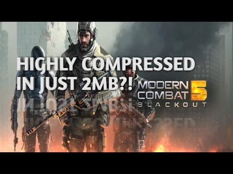 Modern Combat 5 Highly Compressed in just 2MB for Android Download